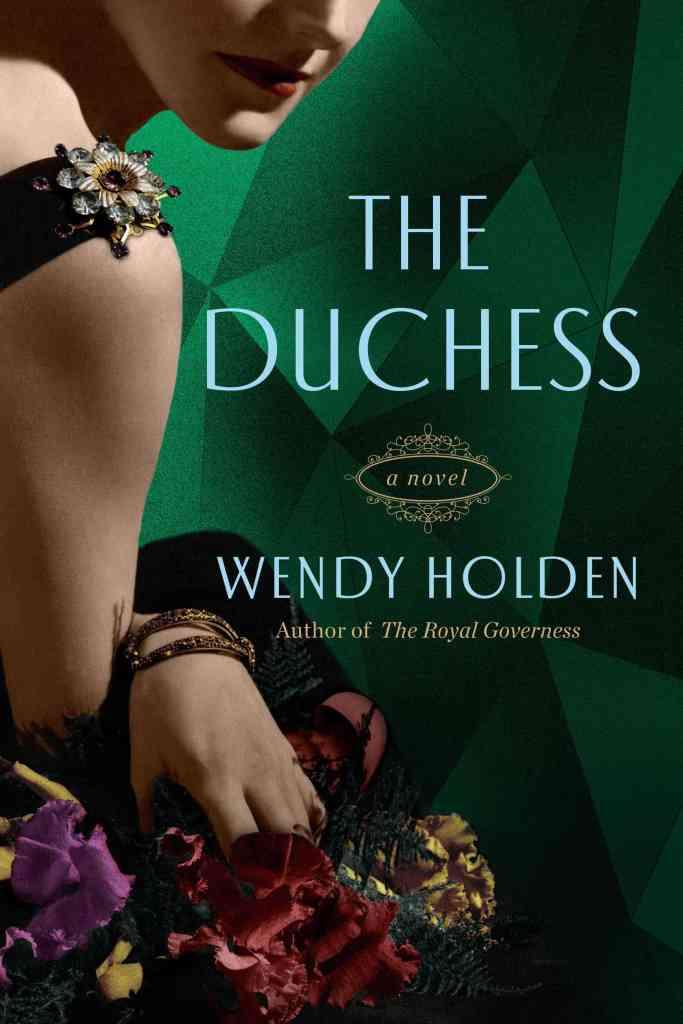 The Duchess Wendy Holden