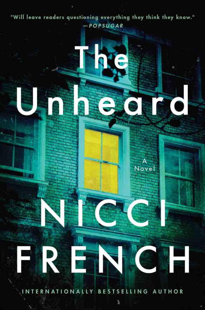 The Unheard:A Novel Nicci French