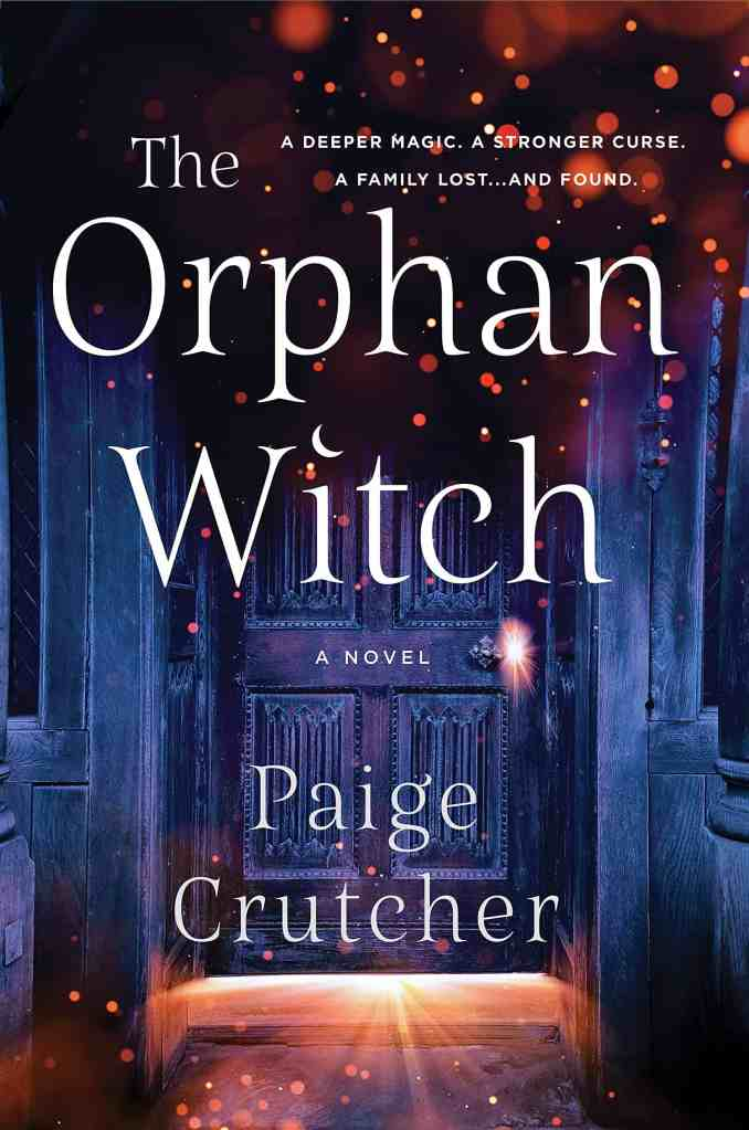 The Orphan Witch:A Novel Paige Crutcher