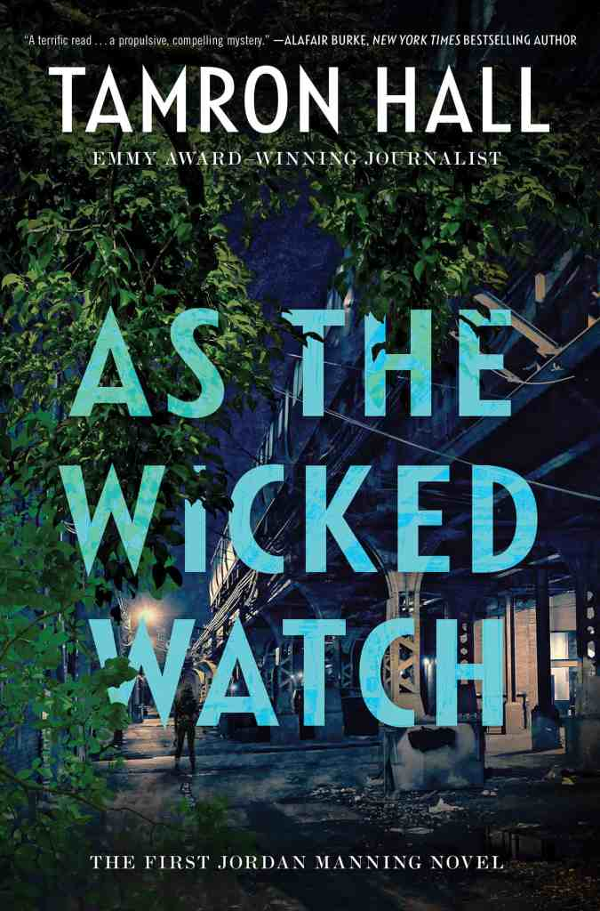 As the Wicked Watchby Tamron Hall