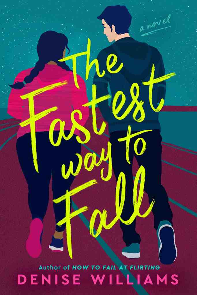 The Fastest Way to Fall Denise Williams