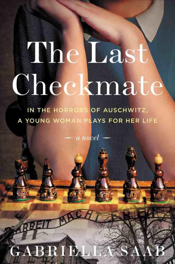 The Last Checkmate:A Novel Gabriella Saab