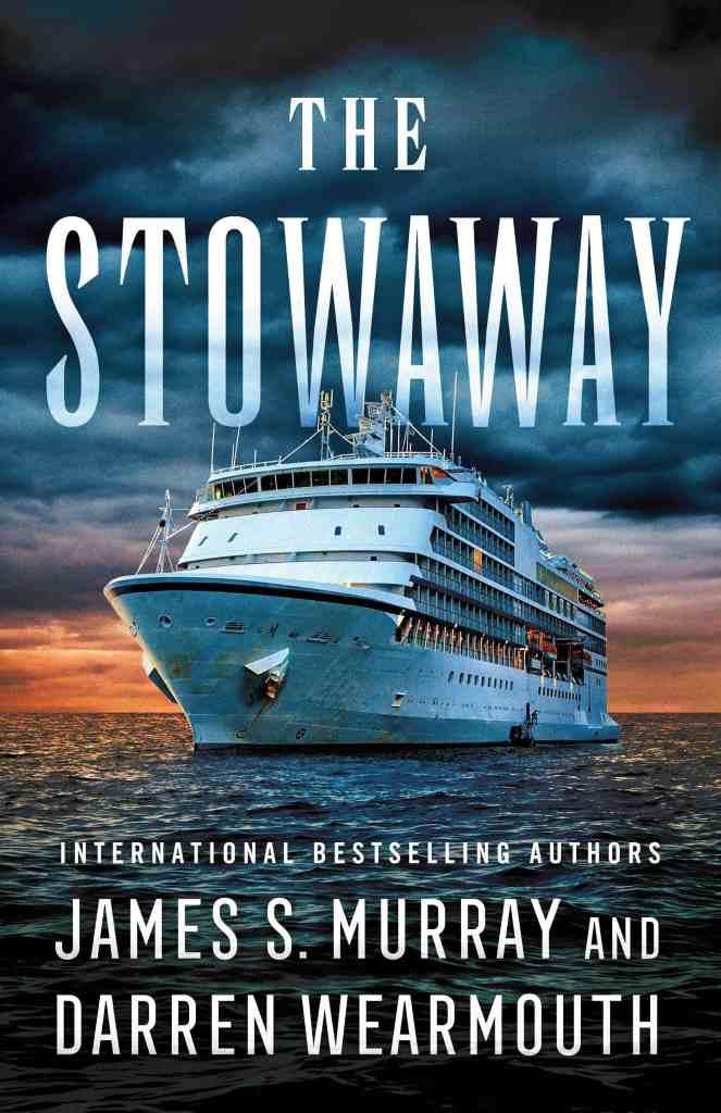 The Stowaway:A Novel James S. Murray, Darren Wearmouth