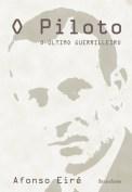 O Piloto, o último guerrilleiro, convértese en mito por ser o d e r r a d e i r o d o s guerrilleiros da Guerra Civil morto en combate. P r o d u c i u s e e n Chantada en 1965. Aquí podemos ler unha biografía novelada.