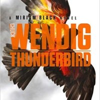 Book Review: Thunderbird by Chuck Wendig
