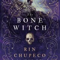 YA Weekend: The Bone Witch by Rin Chupeco