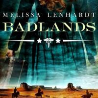 Audiobook Review: Badlands by Melissa Lenhardt