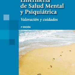 Fornés J. Enfermería de salud mental y psiquiátrica. Madrid: Médica Panamericana; 2012. Libro basado en una conceptualización contemporánea de la enfermería –los patrones funcionales de salud–, que proporciona una visión integradora de la persona con problemas mentales.
