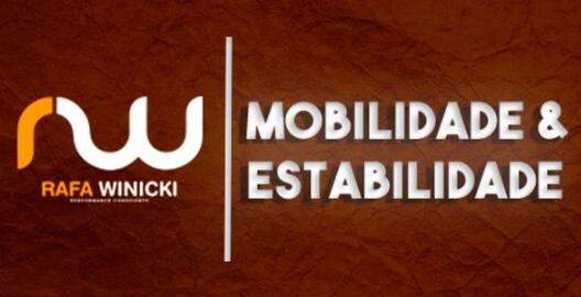 Mobilidade e Estabilidade Rafa Winicki
