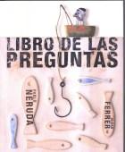EL LIBRO DE LAS PREGUNTAS, de Pablo Neruda