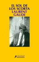EL SOL DE LOS SCORTA, de Laurent Gaudé