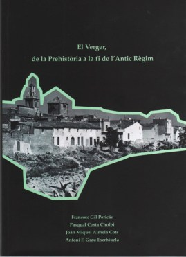 El Verger, de la Prehistòria a la fi de l'Antic Règim; Joan Miquel Almela Cots
