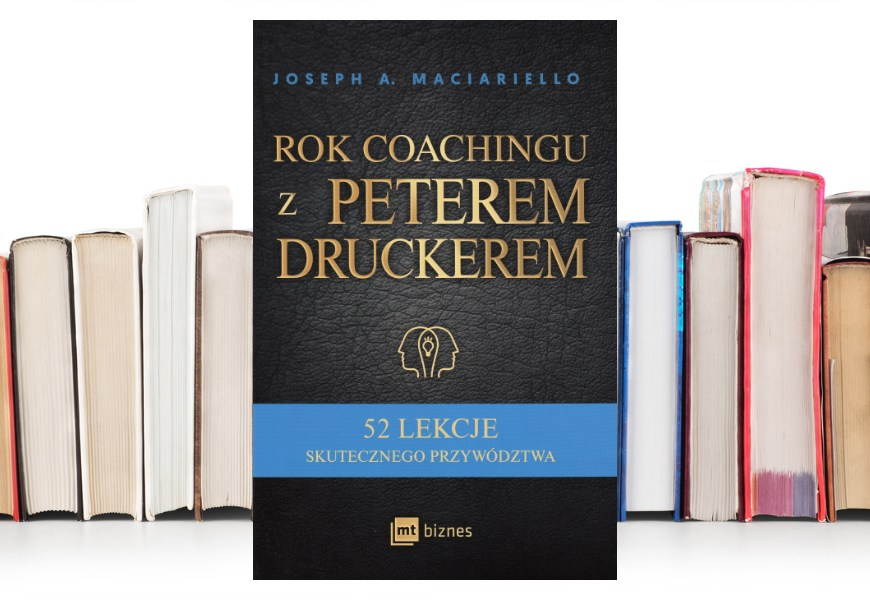 Rok coachingu z Peterem Druckerem