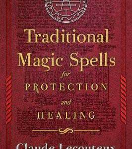 Traditional Magic Spells for Protection and healing