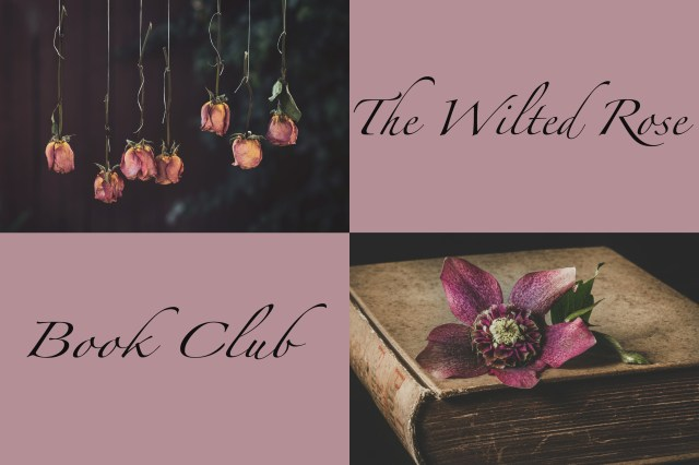 The Wilted Rose Book Club