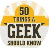 50 Dinge, die ein Geek wissen sollte