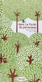 forêt paresseux