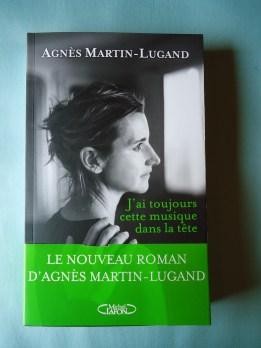 J'ai toujours cette musique dans la tête- AGNES MARTIN-LUGAND