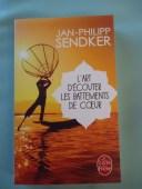 L'art d'écouter les battements de coeur - JAN-PHILIPP SENDKER