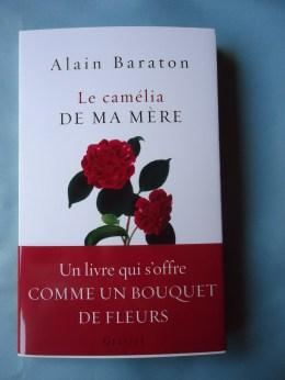 Le camélia de ma mère - Alain BARATON