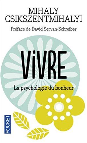 """Le livre de développement personnel de septembre : """"Vivre : la psychologie du bonheur"""""""