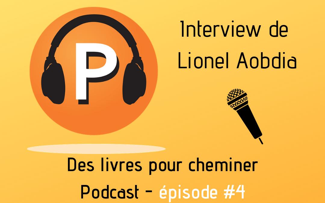 Interview du bibliothérapeute Lionel Aobdia (4e épisode du podcast)