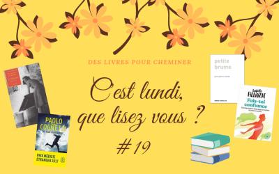 C'est lundi, que lisez-vous ? #19