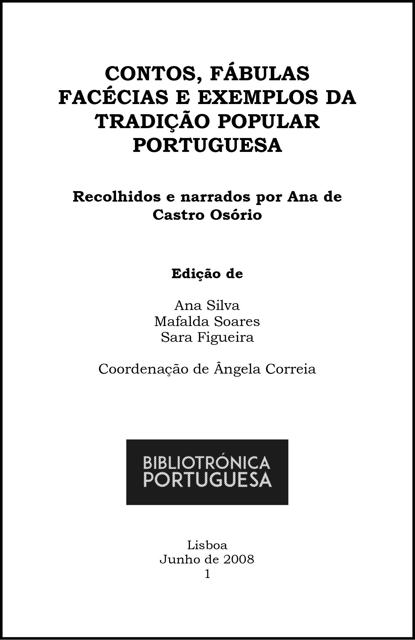 Resultado de imagem para Contos, Fábulas, Facécias e Exemplos da Tradição Popular Portuguesa de Ana Castro Osório