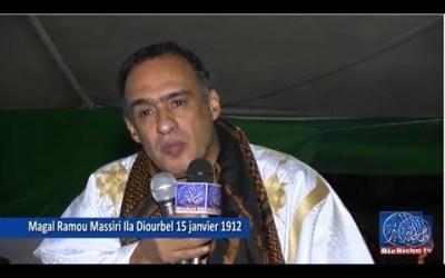 Magal 15 Janvier 1912 | Kourel Ramou Massiri ila Dioubel 3éme Partie