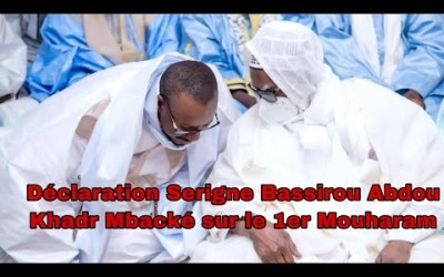 Déclaration Serigne Bassirou Abdou Khadr Mbacké sur le 1er Mouharam