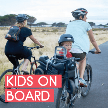 CYCLING WITH KIDS ON BOARD (+12mnths) including bike seats, trailers, cargo bikes, tag-a-longs, tandems