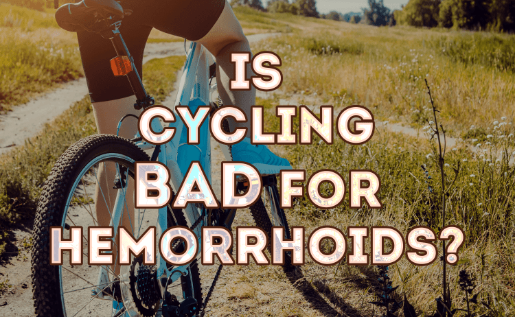Is Cycling Bad for Hemorrhoids?