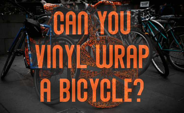 Can You Vinyl Wrap A Bicycle?