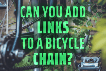 Can You Add Links to A Bicycle Chain?