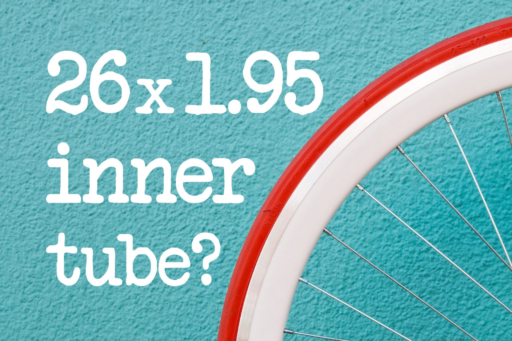 What Size Inner Tube For 26 x 1.95