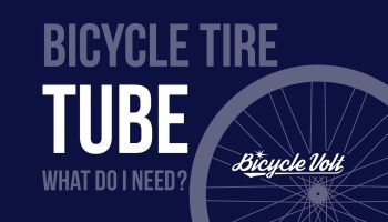 What Size Bicycle Tire Tube Do I Need