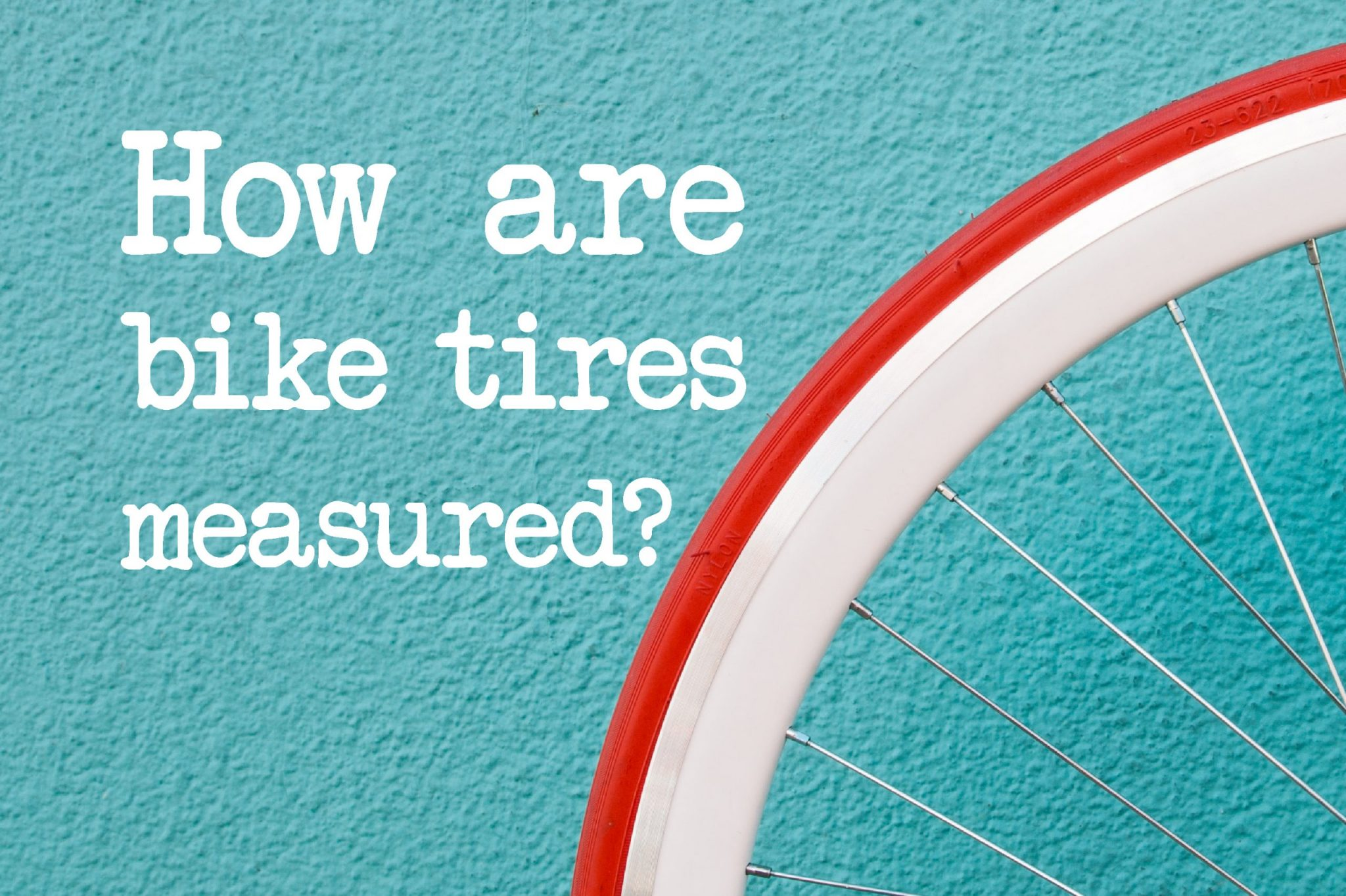 How Are Bike Tires Measured