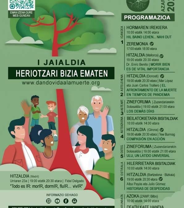 """I Jaialdia """"Heriotzari bizia ematen"""""""