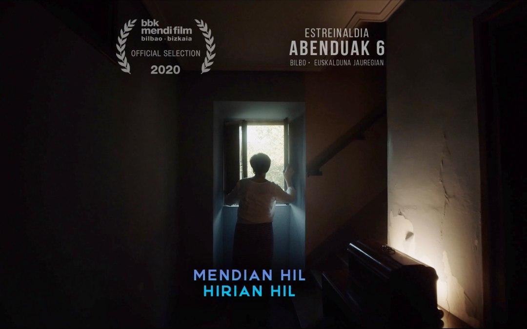 Mendian Hil, Hirian Hil (I.Peña, 2020)