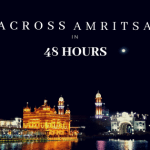 Across Amritsar in 48 Hours