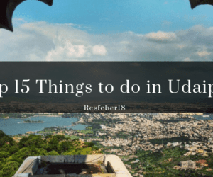 Udaipur-Top 15 Things to do