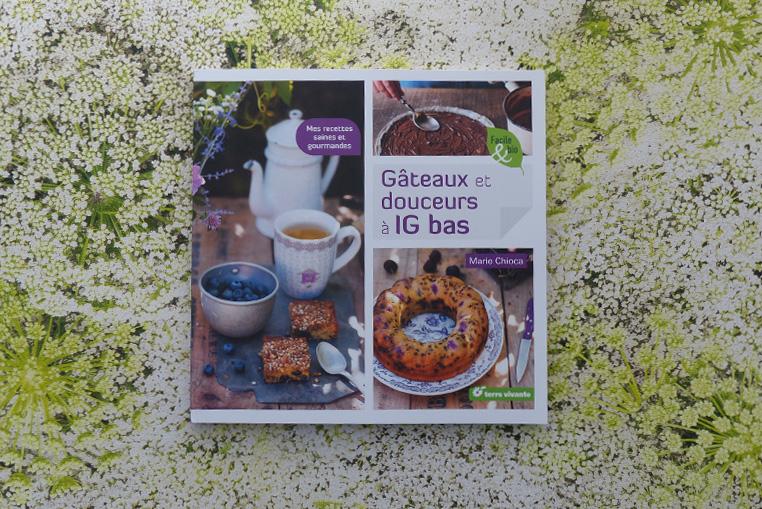 Gateaux-et-douceurs-à-IG-bas-livre-cuisine-marie-chioca