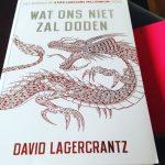 Wat ons niet zal doden – David Lagercrantz (+ winactie!)