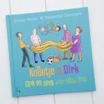 Kinderboekenweektip: Kolletje & Dirk, opa en oma voor altijd jong