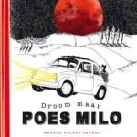 Droom maar Poes Milo – Angela Pelaez-Vargas