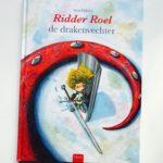 Ridder Roel de drakenvechter – Aron Dijkstra