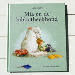 Mia en de bibliotheekhond - Lisa Papp
