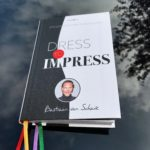 Dress to impress – Bastiaan van Schaik