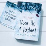Voor ik je loslaat - Marieke Nijkamp