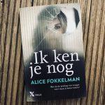 Ik ken je nog – Alice Fokkelman (+ winactie!)
